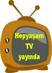 HEPYAŞAM TV YAYINDA